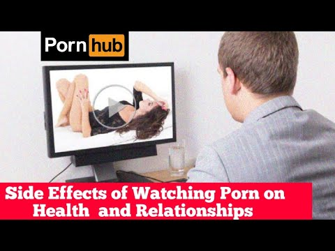 Effects of watching porn